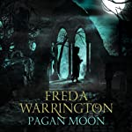 Pagan Moon: Dark Cathedral 2 | Freda Warrington