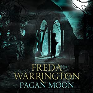 Pagan Moon: Dark Cathedral 2 | [Freda Warrington]