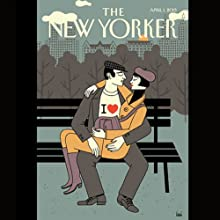 The New Yorker, April 1st 2013 (Marc Fisher, David Sedaris, Jeffrey Toobin)  by Marc Fisher, David Sedaris, Jeffrey Toobin Narrated by Dan Bernard, Christine Marshall