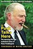 img - for The Puck Talks Here: The Amazing Life and Turbulent Times of Peter Pocklington book / textbook / text book