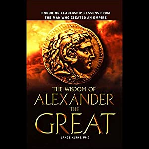The Wisdom of Alexander the Great Audiobook