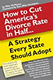 img - for How To Cut America's Divorce Rate In Half book / textbook / text book