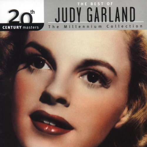 The Best Of Judy Garland: 20th Century Masters (Millennium Collection) by Judy Garland