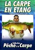 echange, troc La Carpe en Étang - vol. 1