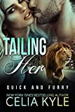 Tailing Her (BBW Paranormal Shapeshifter Romance) (Quick & Furry Book 2)