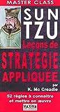 echange, troc Karen Mc creadie - SUN TZU LECONS DE STRATEGIE APPLIQUEE