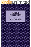 Incline our Hearts (Lampitt Papers Book 1)