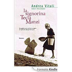 La signorina Tecla Manzi (Narratori Moderni)