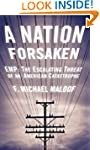 A Nation Forsaken: EMP: The Escalatin...