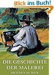 Geschichte der Malerei: Vollst�ndige...