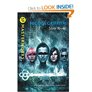 Slow River by Nicola Griffith and Vincent Chong