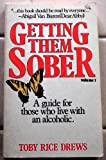 img - for Getting them sober, book / textbook / text book
