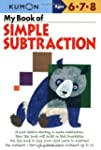 My Book of Simple Subtraction (Kumon...