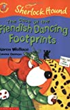 img - for The Case of the Fiendish Dancing Footprints (Colour Young Hippo: Sherlock Hound) book / textbook / text book