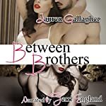Between Brothers | Lauren Gallagher