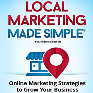 Local Marketing Made Simple Audiobook