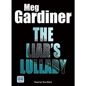 The Liar's Lullaby | [Meg Gardiner]