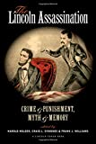 img - for The Lincoln Assassination: Crime and Punishment, Myth and Memory A Lincoln Forum Book (The North's Civil War) book / textbook / text book
