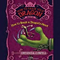 How to Train Your Dragon: How to Break a Dragon's Heart (       UNABRIDGED) by Cressida Cowell Narrated by David Tennant