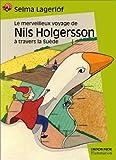 """Afficher """"Le Merveilleux voyage de Nils Holgersson à travers la Suéde"""""""