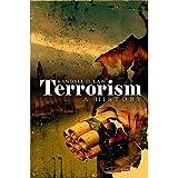 Terrorism: A History