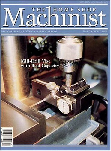 Best Price for The Home Shop Machinist Magazine Subscription