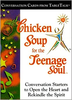 Chicken Soup for the Teenage Soul: Conversation Cards from TableTalk