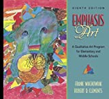 img - for Emphasis Art: A Qualitative Art Program for Elementary and Middle Schools (8th Edition) book / textbook / text book