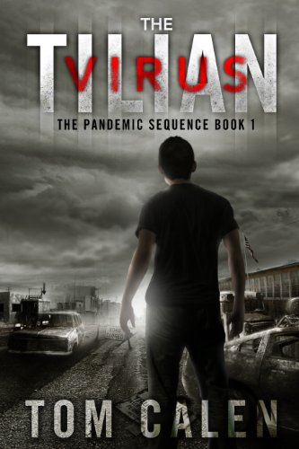 The Tilian Virus (The Pandemic Sequence Book 1)