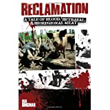 Reclamation: A Tale of Blood, Betrayal, and Bioregional Meat