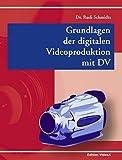 Image de Grundlagen der digitalen Videoproduktion mit DV