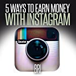 5 Ways to Earn Money on Instagram (How to Make Money Online) |  Bri