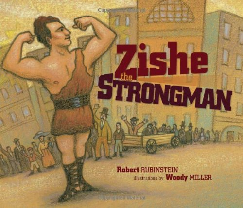 Zishe the Strongman, Robert Rubinstein
