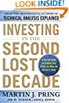 Investing in the Second Lost Decade:...