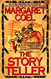 The Story Teller (Wind River Reservation Mystery) (0425165388) by Coel, Margaret