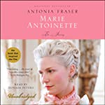 Marie Antoinette: The Journey | Antonia Fraser