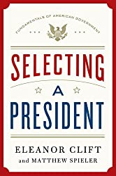 Selecting a President (Fundamentals of American Government)