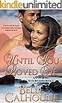 Until You Loved Me (Seven Brides Seve...