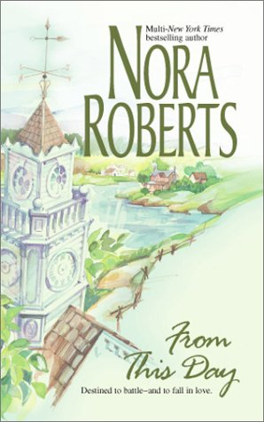 From This Day, Nora Roberts