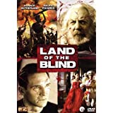 "Land of the blindvon ""Ralph Fiennes"""