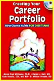 img - for Creating Your Career Portfolio: At-A-Glance Guide for Dietitians book / textbook / text book