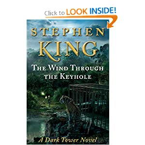 The Wind Through the Keyhole (Dark Tower) - Stephen King