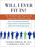 img - for Will I Ever Fit In?: The Breakthrough Program for Conquering Adult Dyssemia book / textbook / text book