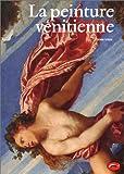 echange, troc John Steer - La peinture vénitienne