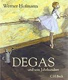 Degas und sein Jahrhundert (3406564976) by Hofmann, Werner