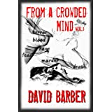 From A Crowded Mind Vol. 1by David Barber