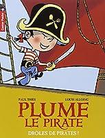 Plume le pirate, Tome 1 : Drôles de pirates !