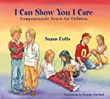 I Can Show You I Care: Compassionate Touch for Children