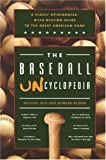 The Baseball Uncyclopedia: A Highly Opinionated, Myth-Busting Guide to the Great American Game (1578602335) by Kun, Michael