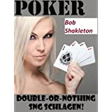 "Poker Double-or-nothing SNG schlagenvon ""Bob Shakleton"""